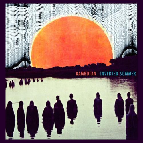 Rambutan - Inverted Summer album Cover