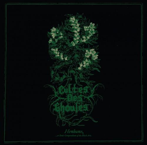 cultes des ghoules - henbane album cover