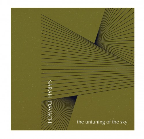 sarah davachi - the untuning of the sky album cover
