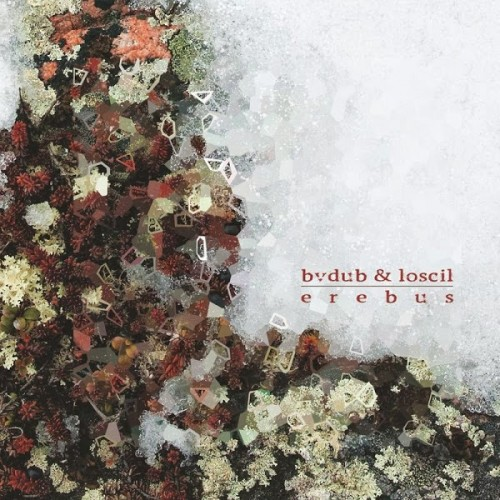 bvdub & loscil - erebus album cover