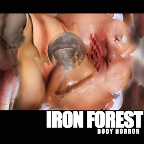 iron forest - body horror album cover