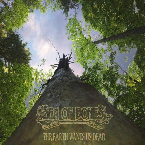 sea of bones - the earth wants us dead album cover