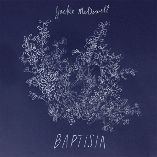 jackie-mcdowell-baptisia-album-cover