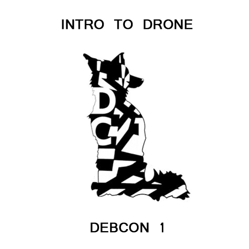 Intro To Drone for DEBCON 1