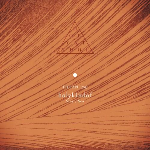 holykindof - stay sea album cover