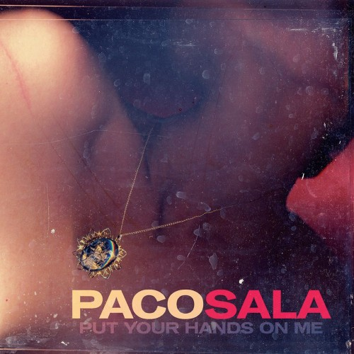 paco sala - put your hands on me album cover