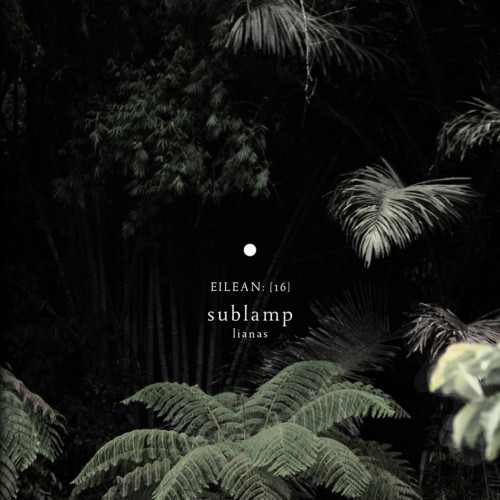 sublamp - lianas album cover