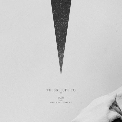pleq and giulio aldinucci - the prelude to album cover