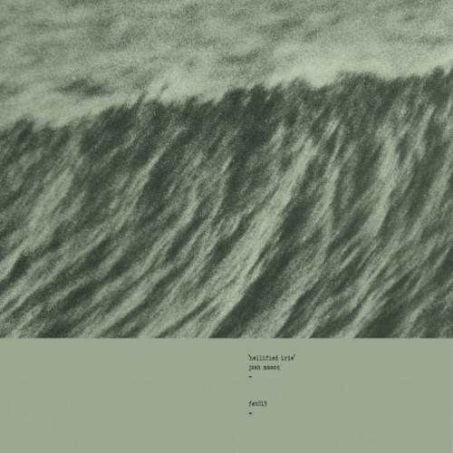 josh mason - hellified irie album cover