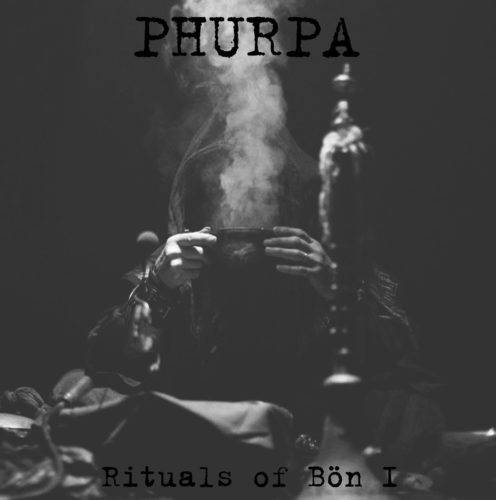 phurpa-rituals-of-bon-i-album-cover